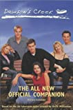 Crosdale, Darren: Dawson's Creek : The All New Official Companion