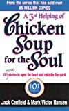 Canfield, Jack: A 3rd Helping of Chicken Soup for the Soul: 101 More Stories to Open the Heart and Rekindle the Spirit