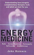 ENERGY MEDICINE: Understanding Energetic…