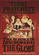 The Science of Discworld II: The Globe by&hellip;