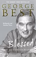 Blessed: The Autobiography by George Best