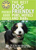 Pocket Good Guide Dog Friendly Pubs, Hotels…