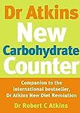 Robert C. Atkins: Dr Atkins Carbohydrate Counter