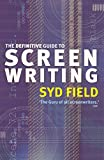 Field, Syd: The Definitive Guide to Screenwriting