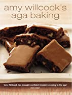 Aga Baking by Amy Willcock