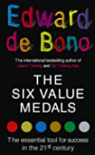 The Six Value Medals: The Essential Tool for…