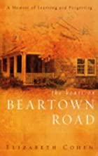 The House on Beartown Road: A Memoir of…