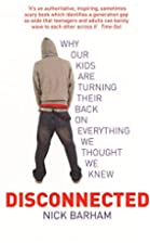 Disconnected: Why Our Kids are Turning Their…