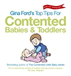 Gina Ford's Top Tips for Contented Babies…