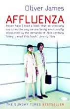 Affluenza by Oliver James