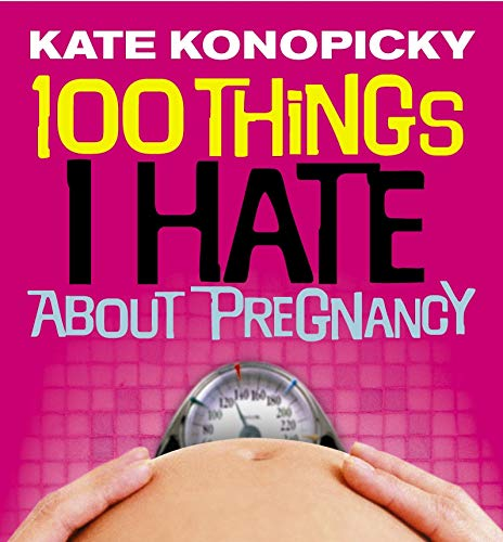 100-things-i-hate-about-pregnancy