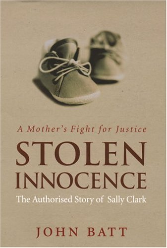 stolen-innocence-a-mothers-fight-for-justice-the-authorised-story-of-sally-clark