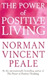 Norman Vincent Peale: Power of Positive Living