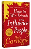 Carnegie, Dale: How to Win Friends and Influence People