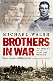 Michael Walsh: Brothers In War