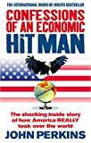 Perkins, John: Confessions of an Economic Hit Man