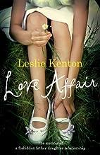 Love Affair by Leslie Kenton