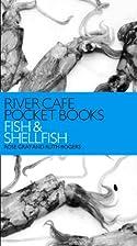 River Cafe Pocket Books: Fish and Shellfish…
