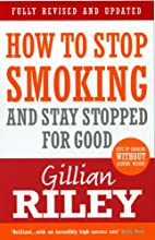 How To Stop Smoking And Stay Stopped For…