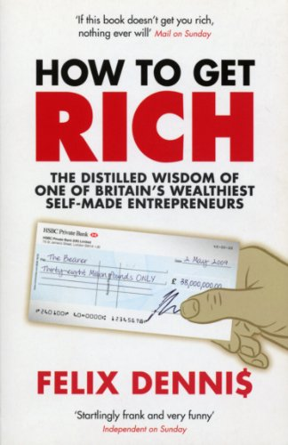 Cover of How to Get Rich by Felix Dennis