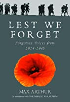 Lest We Forget: Forgotten Voices from…