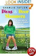 Divas & Door Slammers: The Secret to Having a Better Behaved Teenager