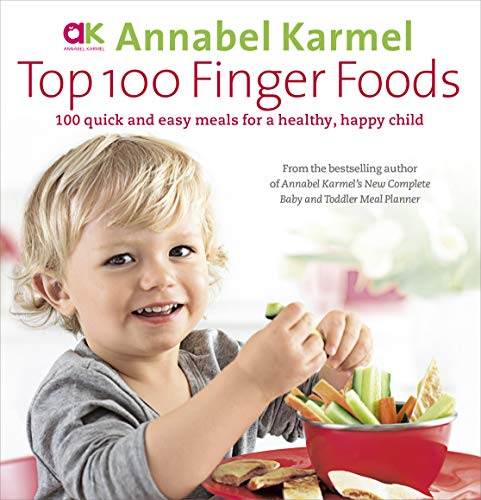 top-100-finger-foods-100-quick-and-easy-meals-for-a-healthy-happy-child