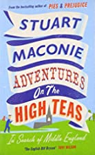 Adventure on the High Teas: In Search of…