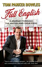 Full English: A Journey Through the British…