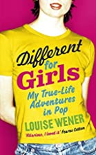 Different for Girls: A Girl's Own…