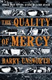 Unsworth, Barry: Quality of Mercy