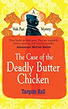 The Case of the Deadly Butter Chicken by…