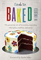 Baked in America: The Generous Art of…