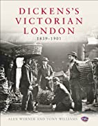 Dickens's Victorian London: The Museum…
