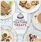 Miss Hope's Teatime Treats: Cream Tea, Cake…