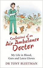 Confessions of an Air Ambulance Doctor by…