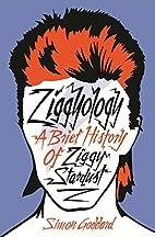 Ziggyology: A Brief History of Ziggy…