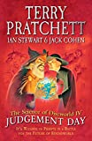 Pratchett, Terry: The Science of Discworld IV: Judgement Day: It's Wizards Vs Priests in a Battle for the Future of Roundworld