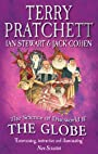 The Science of Discworld II: The Globe by Terry Pratchett