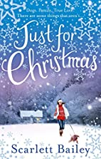Just For Christmas by Scarlett Bailey