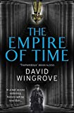 Wingrove, David: The Empire of Time: Roads to Moscow: Book One