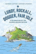 Lundy, Rockall, Dogger, Fair Isle: A…