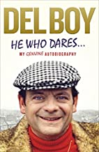 He Who Dares by Derek 'Del Boy'…