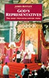 Bentley, James: God's Representatives: Twentieth-century Popes (History and Politics)