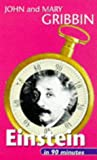 Gribbin, John: Einstein in 90 Minutes: (1879-1955) (Scientists in 90 Minutes Series)