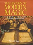 Drury, Nevill: The History of Magic in the Modern Age: A Quest for Personal Transformation