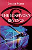 Mann, J: The Survivor&#39;s Revenge