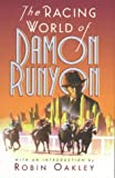 Runyon, Damon: The Racing World of Damon Runyon