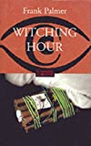 Palmer, Frank: Witching Hour (Constable crime)