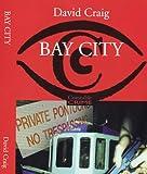 Craig, David: Bay City (Constable crime)